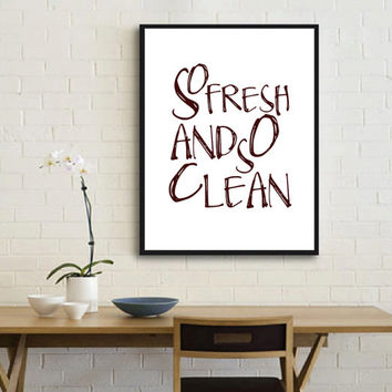 Bathroom Decor, So Fresh and So Clean, Bathroom Art, Bathroom Print, Laundry Room Decor, Laundry Print, Laundry Art, Cleaning Art,Word art