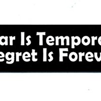 Motorcycle Helmet Sticker - Fear Is Temporary Regret Is Forever