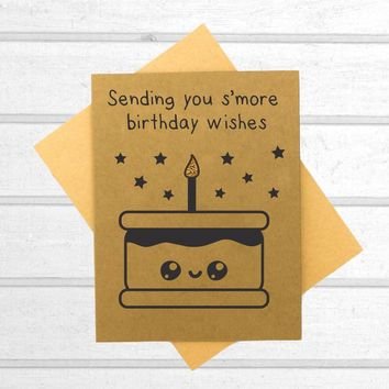 Sending You S'more Birthday Wishes - Birthday Card