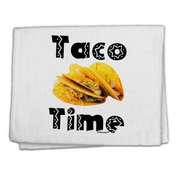 "Taco Time - Mexican Food Design 11""x18"" Dish Fingertip Towel by TooLoud"