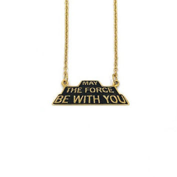 May The Force Be With You Necklace