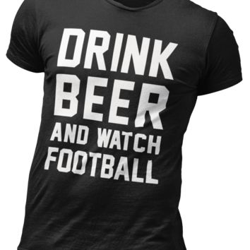 Drink Beer and Watch Football!