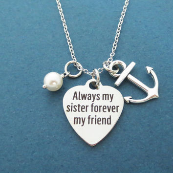 Always my sister forever my friend, Marine, Anchor, White, Pearl, Silver, Necklace, Nautical, Heart, Love, Jewelry, Friends, Sister, Gift