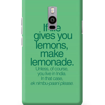 When Life Gives You Lemons Funny Quote OnePlus Two Cover