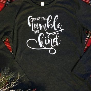 Humble and Kind Shirt