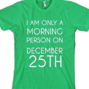 Iam Only A Morning Person-Unisex Grass T-Shirt