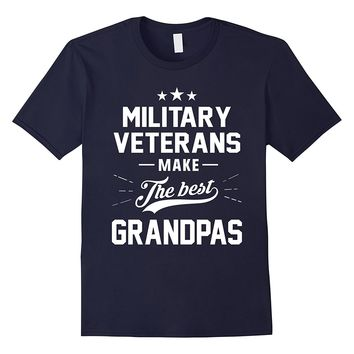 Mens Military Veterans Make the Best Grandpas Gift Shirt