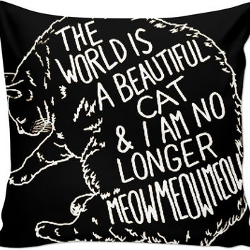 the world is a beautiful cat pillow