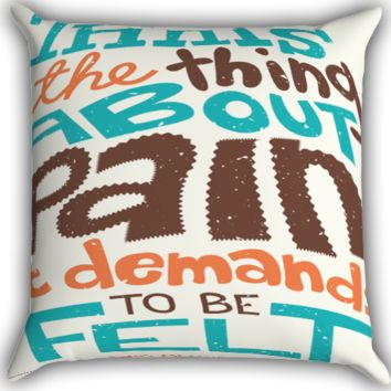 thats the thing about pain jhon green Zippered Pillows  Covers 16x16, 18x18, 20x20 Inches