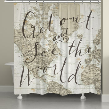 Get Out and See the World Shower Curtain
