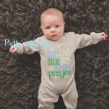 Newborn coming home outfit - For this Little BOY I or WE have Prayed one piece romper