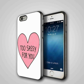 Too Sassy, iPhone 4/4S, 5/5S, 5C Series Hard Plastic Case