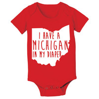 I Have a Michigan in my Diaper - infant funny State of Buckeyes Ohio football humor newborn gift gift jumper creeper - Baby ONE-PIECE DT0750