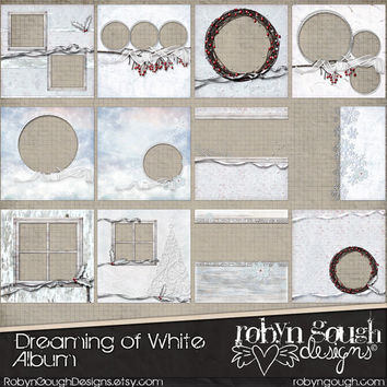 Digital Quick Page Album - Digital Scrapbook Album, Dreaming of White - 12 Premade Layout Pages