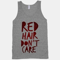 Red Hair Don't Care (tank)