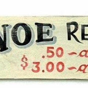 Vintage Inspired Canoe Rental Sign, Hand Painted, Summer Cabin