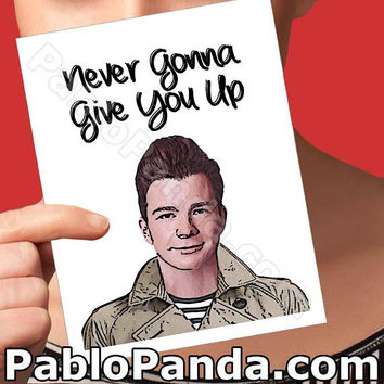 Card For Boyfriend | Rick Astley | Never Gonna Rick Rolled Funny Bday Card Birthday Card Mom Card For Men Boyfriend Card Boyfriend Gift Card
