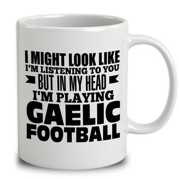 In My Head I'm Playing Gaelic Football