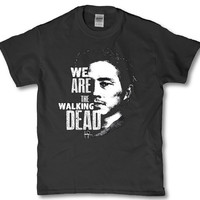 We are the walking dead adult mens womens unisex t shirt