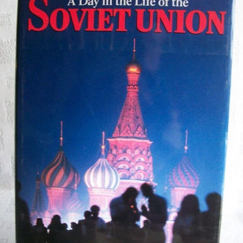 A Day In The Life Of The Soviet Union 1987 HB