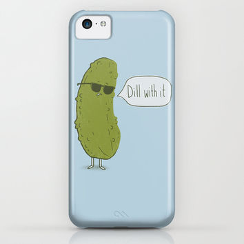 Dill with it iPhone & iPod Case by Phil Jones