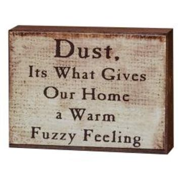 Dust...Warm & Fuzzy Block