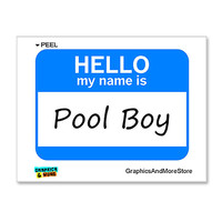 Pool Boy Hello My Name Is Sticker