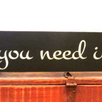 All you need is love sign made from knotty pine.  Makes a great anniversary, birthday or wedding gift
