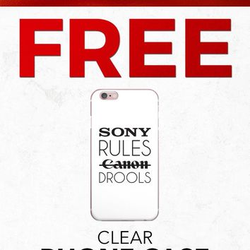 Christmas 2018 Free PFIPHN0041 Clear iPhone Case Sony Rules Canon Drools (Case available for 5c/5s/6/6s7/ 7+) Gift With Purchase