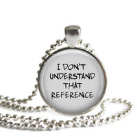 Castiel Quote Necklace I Don't Understand That Reference Supernatural