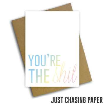 You're the Shit // Greeting Card, Graduation, Congratulations Card, Blank Inside Card / PRINTABLE / Digital Download