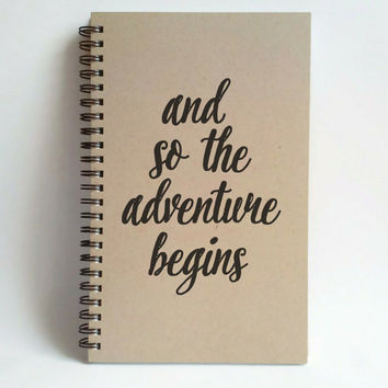 And so the adventure begins, 5x8 writing journal, custom spiral notebook handmade brown kraft memory book, small sketchbook, travel journal