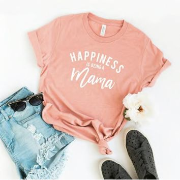 Happiness is Being a Mama T-Shirt