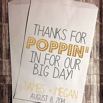Thanks for POPPIN in Treat Bag GOLD Glitter - Wedding Favor Bags - Treat Bags - Personalized Favor Bags -Candy Buffet - Popcorn Bag -129