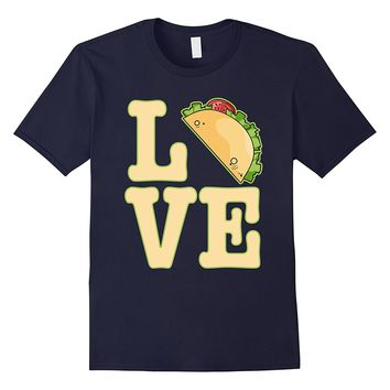 I Love Tacos T Shirt Mexican Traditional Food