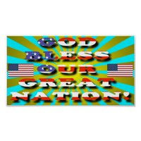 God Bless Our Great Nation! Poster