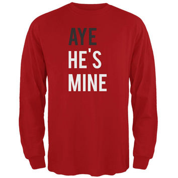 Valentine's Day AYE He's Mine Red Adult Long Sleeve T-Shirt