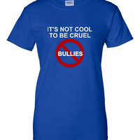 Its not cool to be cruel anti-bullying t Shirt Gift Idea idea stand up for the silent and show your support for no more bullying