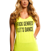 Women's Shirt | Fuck Genres, Let's Dance