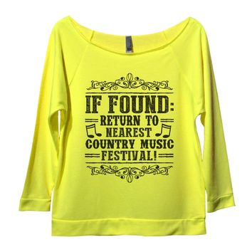 If Found Return To Nearest Country Music Festival! Womens 3/4 Long Sleeve Vintage Raw Edge Shirt