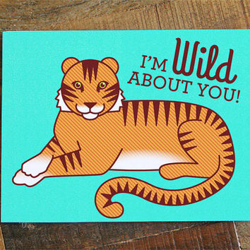 "Funny Love Card ""Wild About You!"" - tiger pun card, i love you, funny anniversary card, funny valentine card, for boyfriend, for girlfriend"