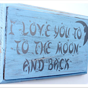 I Love You to the Moon and Back Wall Plaque - Wood home decor - Wall Decor - Children's Room Decor