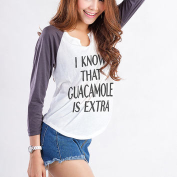 I know that guacamole is extra Sweatshirt Gift Cool Fashion Girls Women Sweater Funny Cute Teens Dope Teenagers Tumblr Blogger Instagram