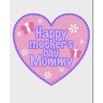 "Happy Mother's Day Mommy - Pink Aluminum 8 x 12"" Sign by TooLoud"