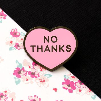 No Thanks Pin | Funny, cute & nerdy pins – TeeTurtle