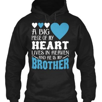My Heart Lives In Heaven My Brother