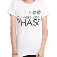 You Were Just A Phase Girls T-Shirt