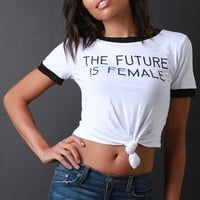 The Future Is Female Graphic Knotted Crop Tee