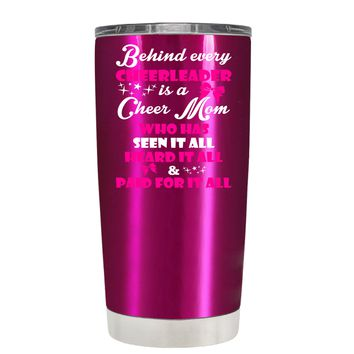 Behind Every Cheerleader is a Cheer Mom on Translucent Pink 20 oz Tumbler Cup