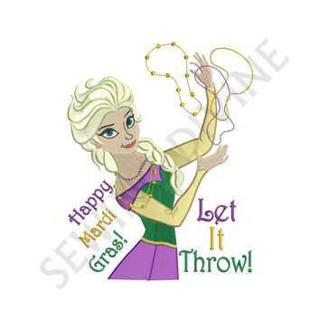"ELSA MARDI Gras Frozen Embroidery Design ""Let It Throw!"" Download 4x4 5x7 6x10 8 Formats"